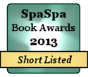 Short listed for 2013 SpaSpa Book Awards