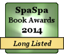 Long listed for 2014 SpaSpa Book Awards